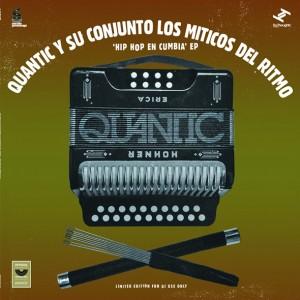 Quantic Y Su Conjunto Los Miticos Del Ritmo - Hip Hop En Cumbia EP