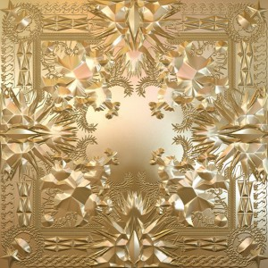 Jay-Z &#038; Kanye West - Watch The Throne