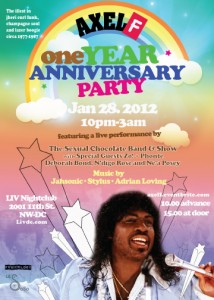 Axel F One Year Anniversary Party, Sat. January 28 2012