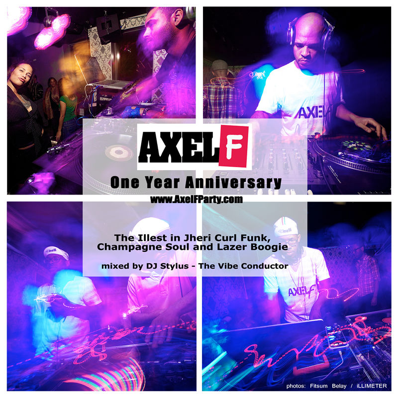 Axel F One Year Anniversary - mixed by DJ Stylus