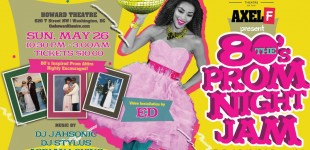 Axel F Prom - A Night To Remember at The Howard Theatre, Sun. 5/26