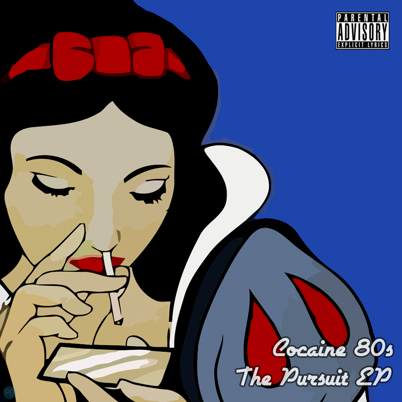 Cocaine 80s - The Pursuit EP