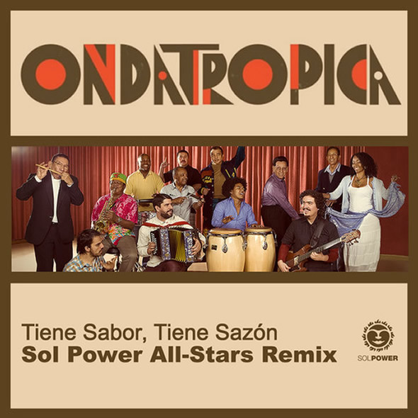 Ondatropica | Sol Power Remix