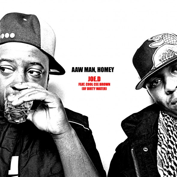 Joe.D feat. Cool Cee Brown - Aaw Man, Homey