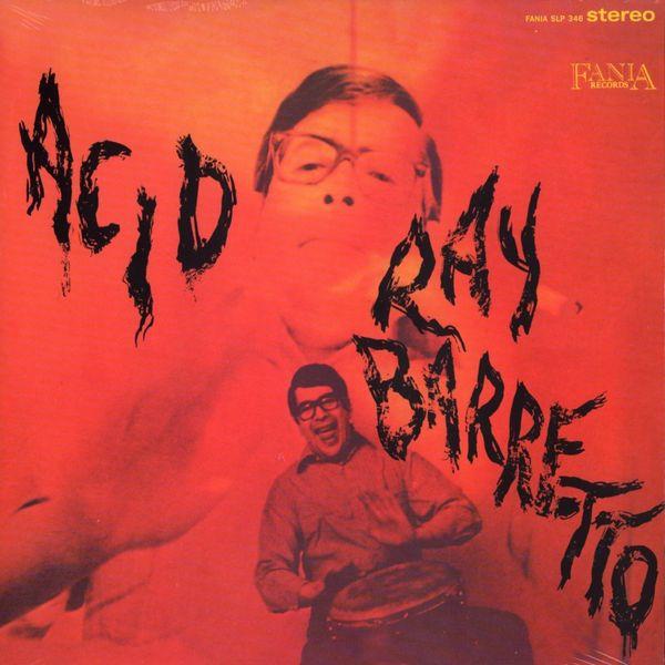 06062014_raybarretto_acid