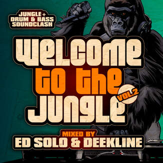 Ed Solo & Deekline - Welcome to the Jungle