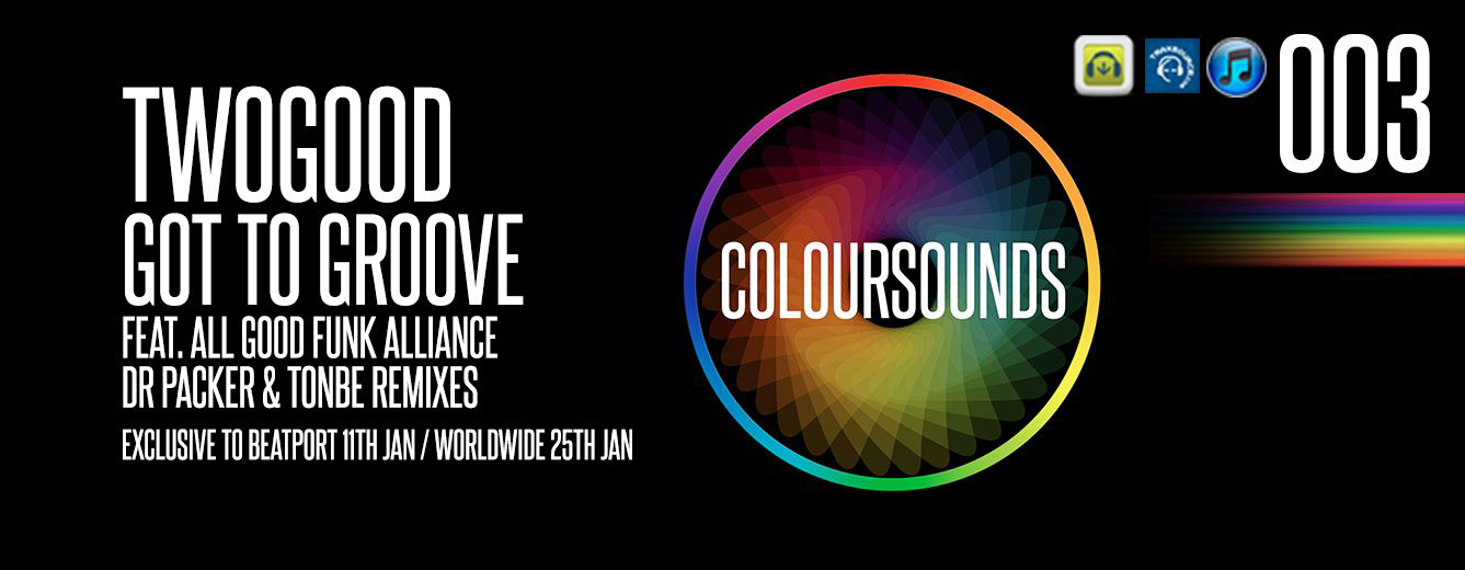 TWOGOOD got to groove coloursounds003