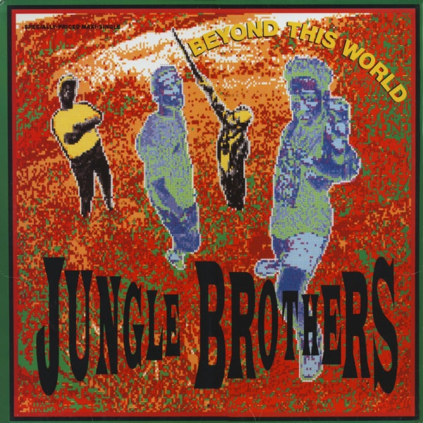 """Song Of The Day: Jungle Brothers """"Beyond This World"""""""