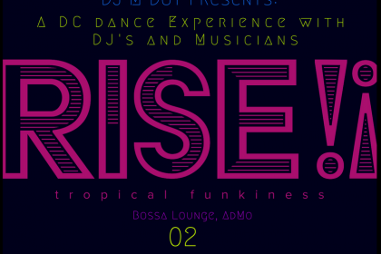 DJ M Dot Presents Rise!! Monthly Dance Party