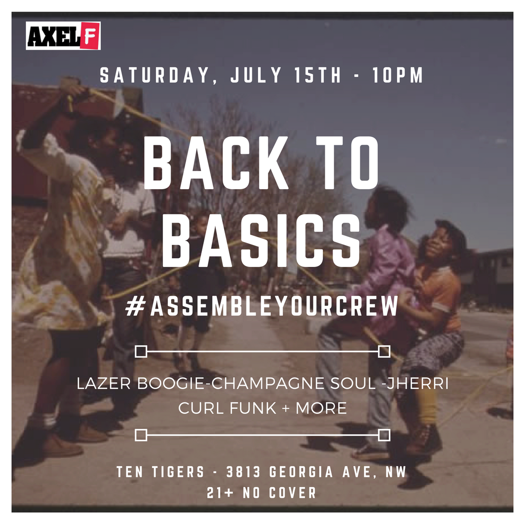 Axel F - Back To Basics, Sat. 7/15