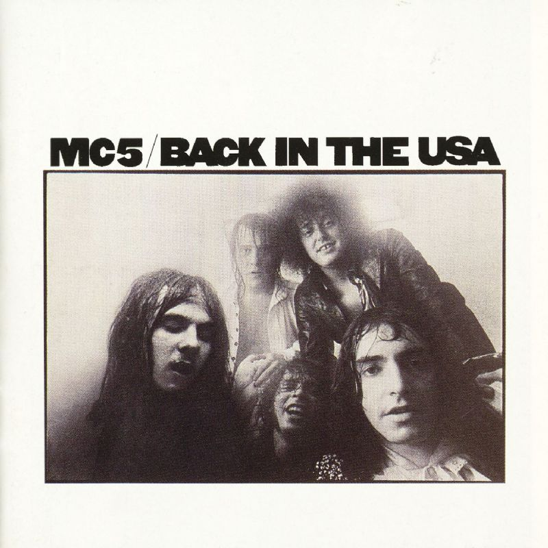 Song of the Day - MC5 Back in the USA