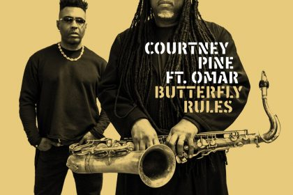 "Song of the Day: Courtney Pine feat. Omar ""Rules"""