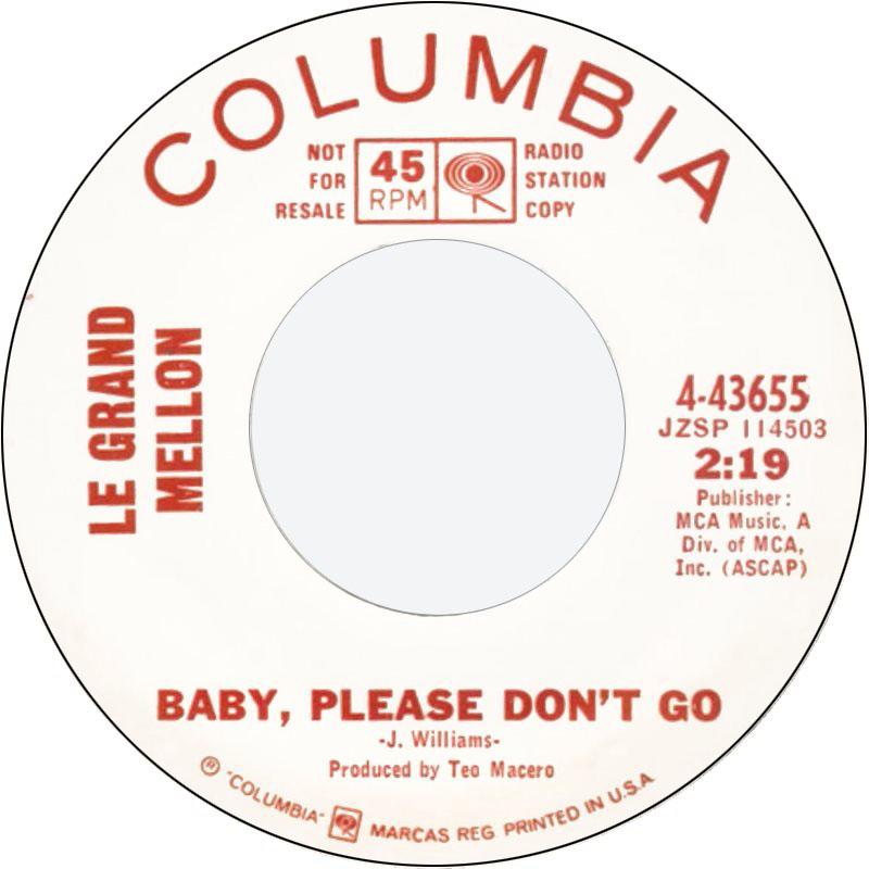 LeGrand Mellon Baby Please Don't Go