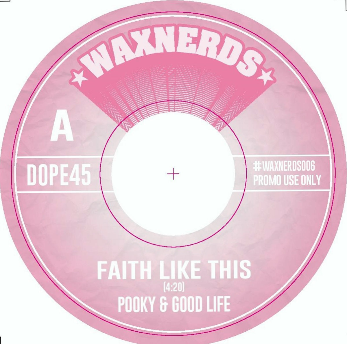 Song of the Day: Pooky & Good Life Faith Like This
