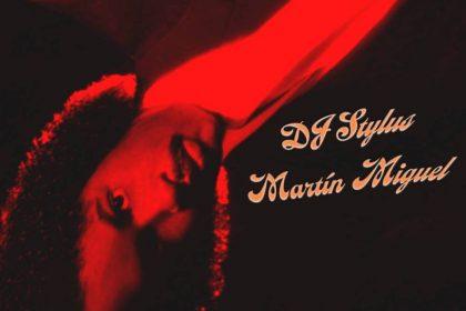 Finesse with DJ Stylus & Martín Miguel