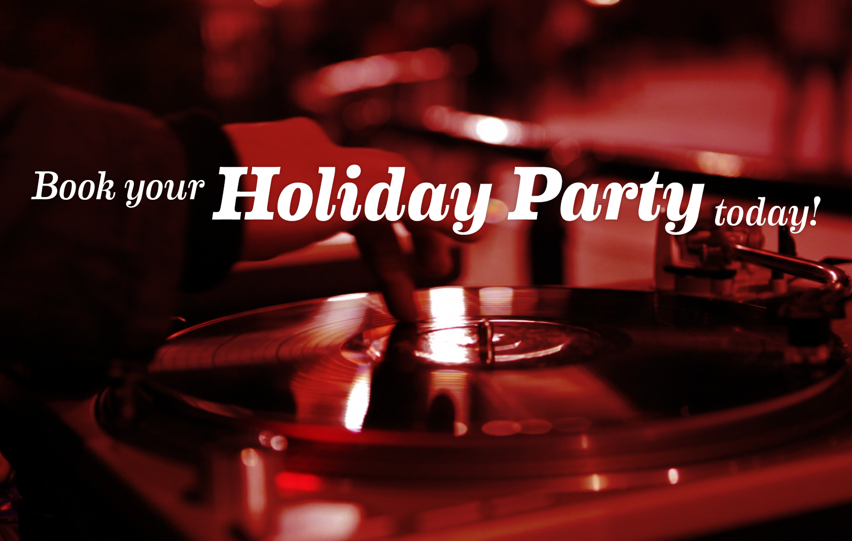 Book your 2019 Holiday Party Today!
