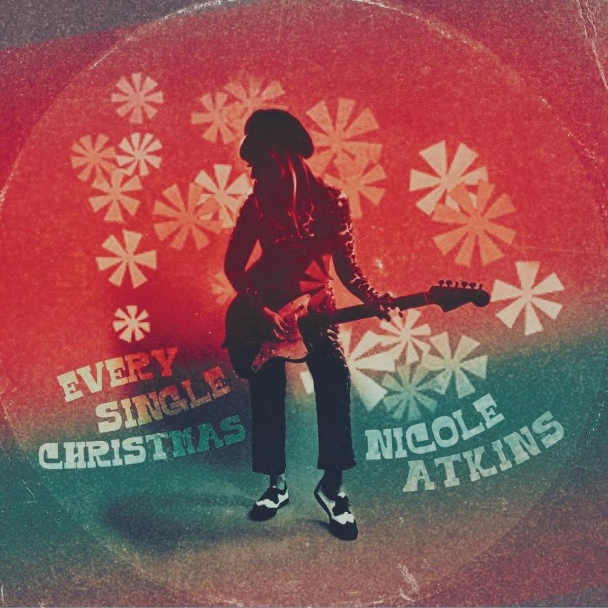 Nicole Atkins Every Single Christmas